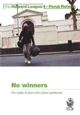 No Winners: The Reality of Short Term Prison Sentences