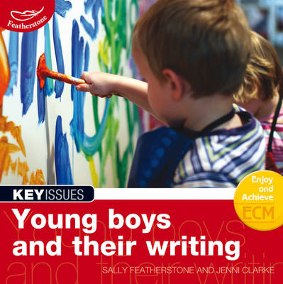 Young Boys and Their Writing: Engaging Young Boys in the Writing Process