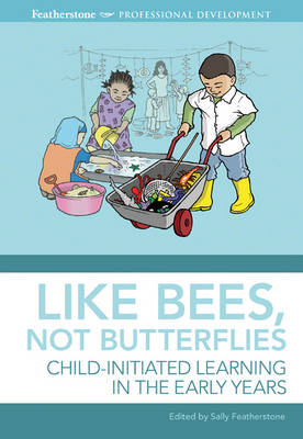 Like Bees, Not Butterflies: Child-initiated Learning in the Early Years