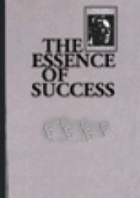 The Essence of Success: The Earl Nightingale Library