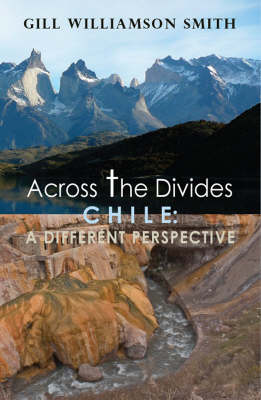 Across the Divides, Chile: A Different Perspective