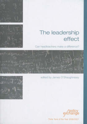 The Leadership Effect: Can Headteachers Make a Difference?