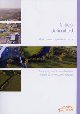 Cities Unlimited: Making Urban Regeneration Work