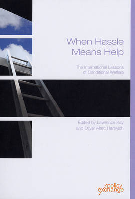 When Hassle Means Help: The International Lessons of Conditional Welfare