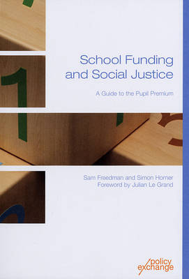 School Funding and Social Justice: A Guide to the Pupil Premium