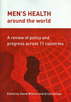 Men's Health Around the World: A Review of Policy and Progress Across 11 Countries