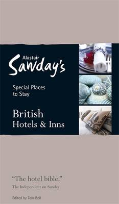 British Hotels and Inns Special Places to Stay