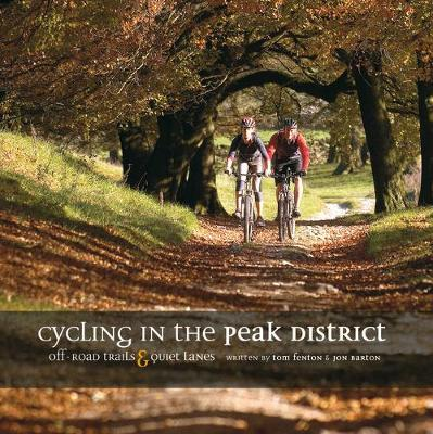 Cycling in the Peak District: Off Road Trails and Quiet Lanes