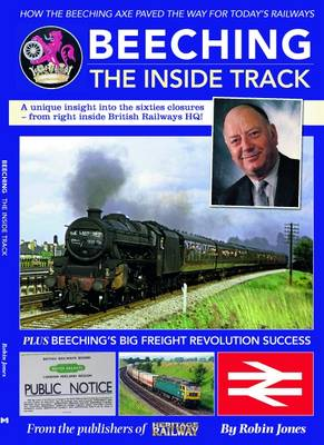 Beeching - The Inside Track