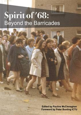Spirit of '68: Beyond the Barricades