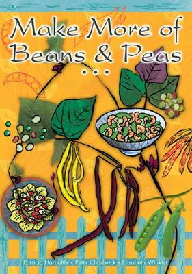 Make More of Beans and Peas