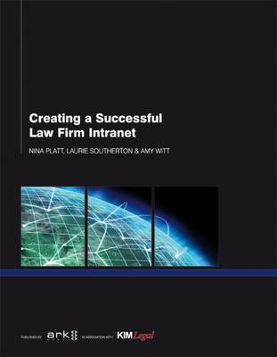 Creating a Successful Law Firm Intranet
