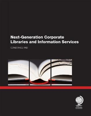 Next- Generation Corporate Libraries and Information Services