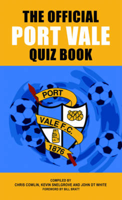 The Official Port Vale Quiz Book