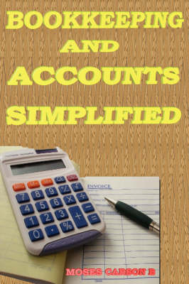 Bookkeeping and Accounts Simplified