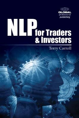 NLP for Traders and Investors: Personal Strategies to Give You the Edge