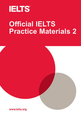 Official IELTS Practice Materials: Official IELTS Practice Materials 2 with DVD