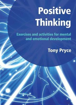 Positive Thinking: Exercises and Activities for Mental and Emotional Development