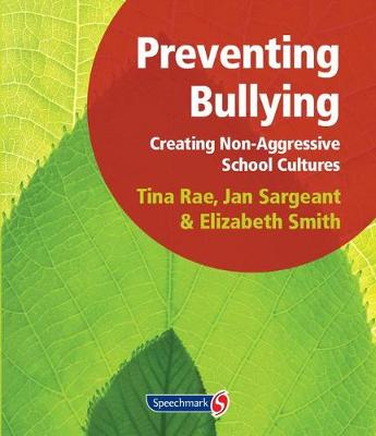 Preventing Bullying: Creating Non-Aggressive School Cultures