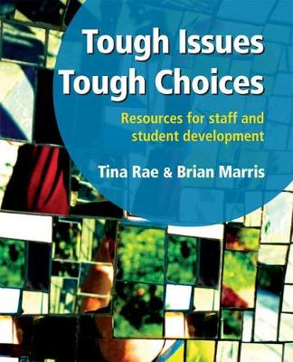 Tough Issues, Tough Choices: Resources for Staff and Student Development