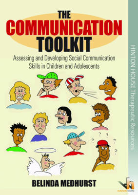 The Communication Toolkit: Assessing and Developing Social Communication Skills in Children and Adolescents