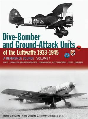 Dive Bomber and Ground Attack Units of the Luftwaffe 1933-45: v. 1