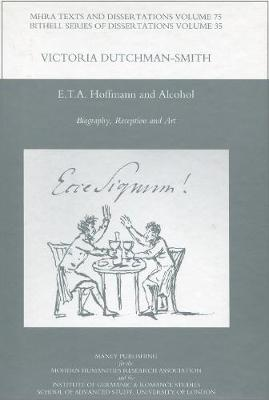 E.T.A. Hoffmann and Alcohol: Biography, Reception and Art