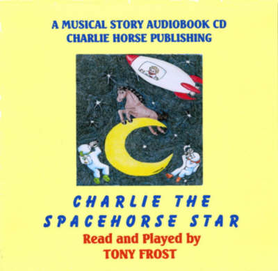 Charlie, the Spacehorse Star