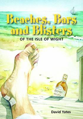 Beaches, Bars and Blisters of the Isle of Wight