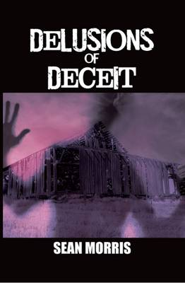 Delusions of Deceit