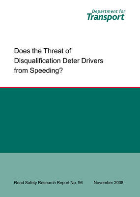 Does the Threat of Disqualification Deter Drivers from Speeding?