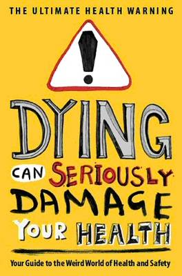 Dying Can Seriously Damage Your Health