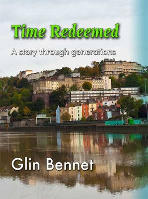 Time Redeemed: A Story Through Generations