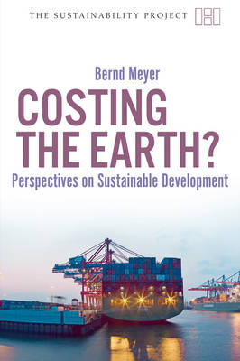 Costing the Earth: Perspectives on Sustainable Development