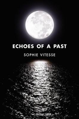 Echoes of a Past