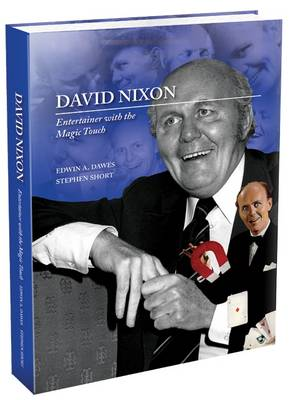 David Nixon: Entertainer with the Magic Touch