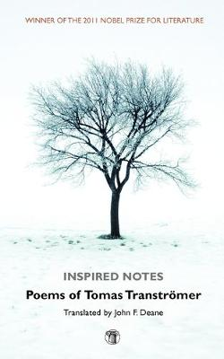 Inspired Notes: Poems of Tomas Transtromer