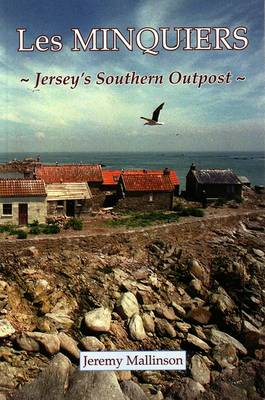 Les Minquiers: Jersey's Southern Outpost