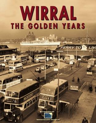 Wirral the Golden Years