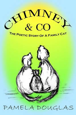 Chimney & Co.: The Poetic Tales of a Family Cat