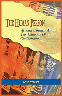 The Human Person, African Ubuntu And The Dialogue Of Civilisations