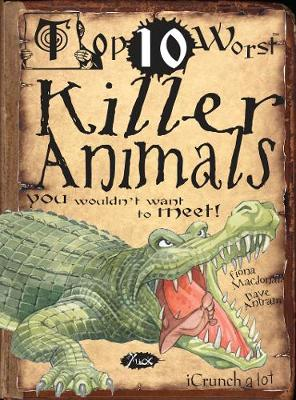 Killer Animals: You Wouldn't Want To Meet