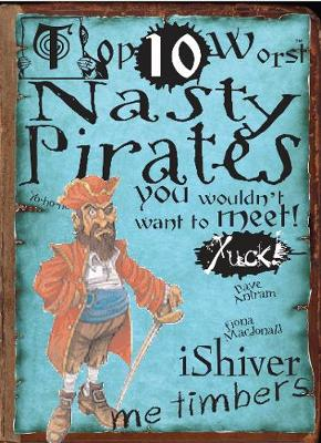 Nasty Pirates: You Wouldn't Want To Meet