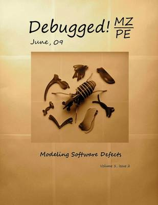 Debugged! MZ/PE: Modeling Software Defects