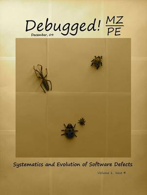 Debugged! MZ/PE: Systematics and Evolution of Software Defects