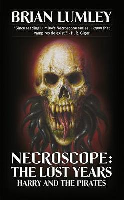 Necroscope: The Lost Years: Harry and the Pirates