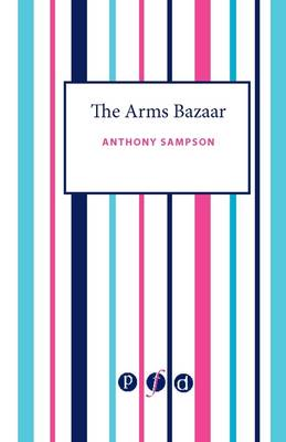 The Arms Bazaar in the Nineties: From Krupp to Saddam
