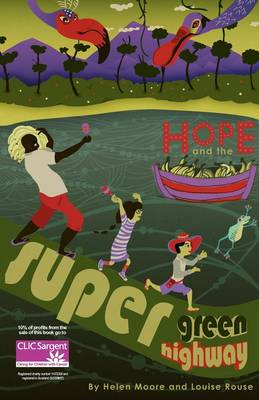Hope and the Super Green Highway