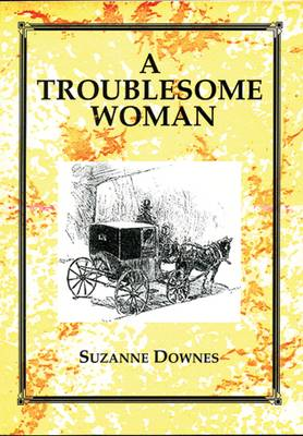 A Troublesome Woman