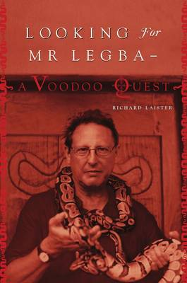 Looking for Mr. Legba: A Voodoo Quest